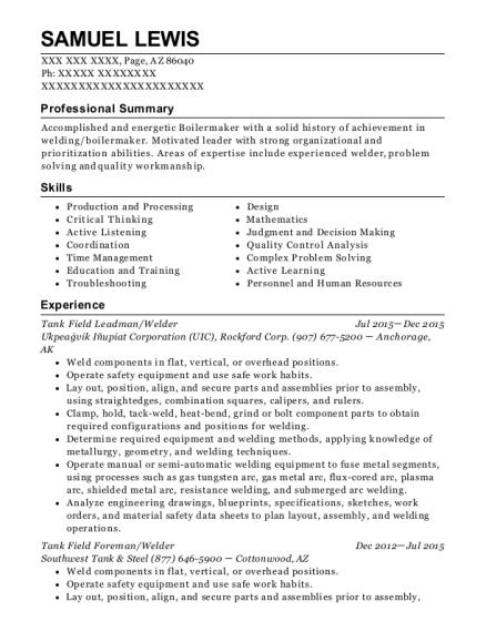 View Resume. Tank Field Leadman/Welder