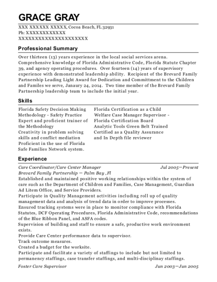 Foster Care Supervisor , Family Team Conference Facilitator. Customize  Resume · View Resume