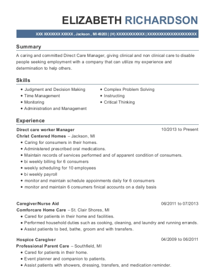 View Resume. Direct Care Worker Manager