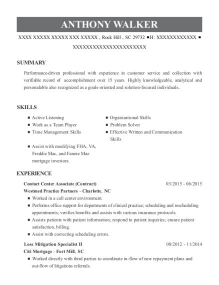 Loss Mitigation Specialist II , Collections Representative. Customize Resume  · View Resume