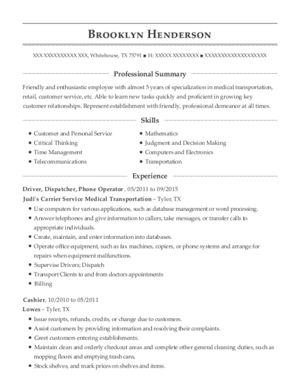 View Resume. Driver, Dispatcher, Phone Operator