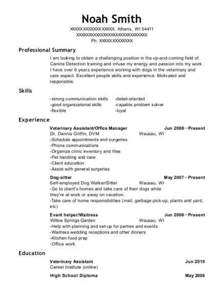 View Resume. Veterinary Assistant/Office Manager